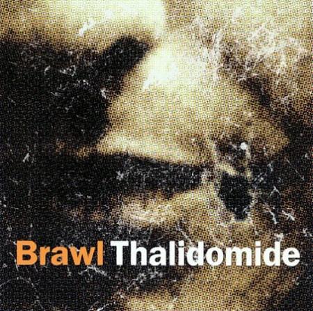 Brawl Thalidomide cover