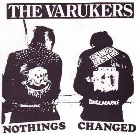 Varukers Nothing Changed