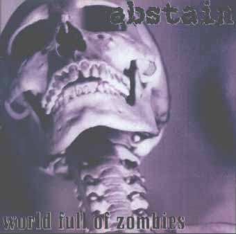 Abstain - World Full Of Zombies